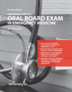 Dr. Carol Rivers' Preparing for the Oral Board Exam in Emergency Medicine - Text & Self Assessment